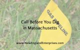 Call Before You Dig in Massachusetts