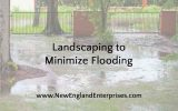 Landscaping to Minimize Flooding