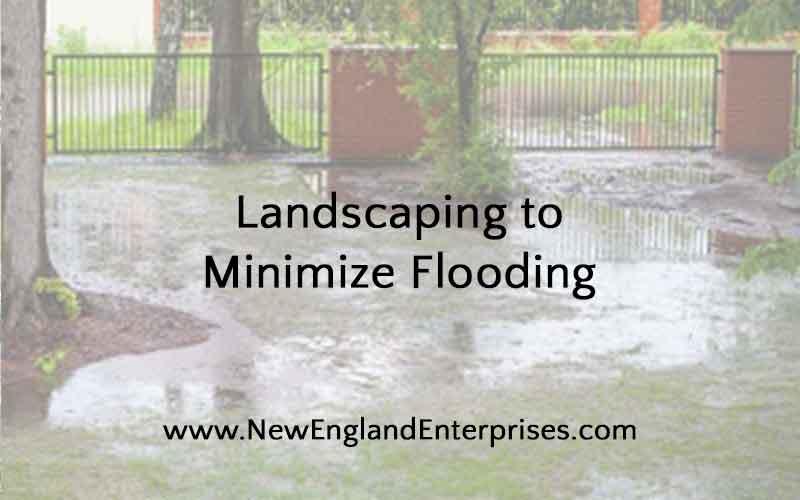 Landscape Grading to Minimize Flooding, New England Enterprises, Marlborough, MA