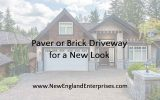 Paver or Brick Driveway for a New Look