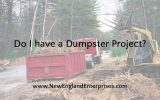 Do I have a Dumpster Project?