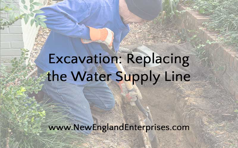Excavation: Replacing the Water Supply Line