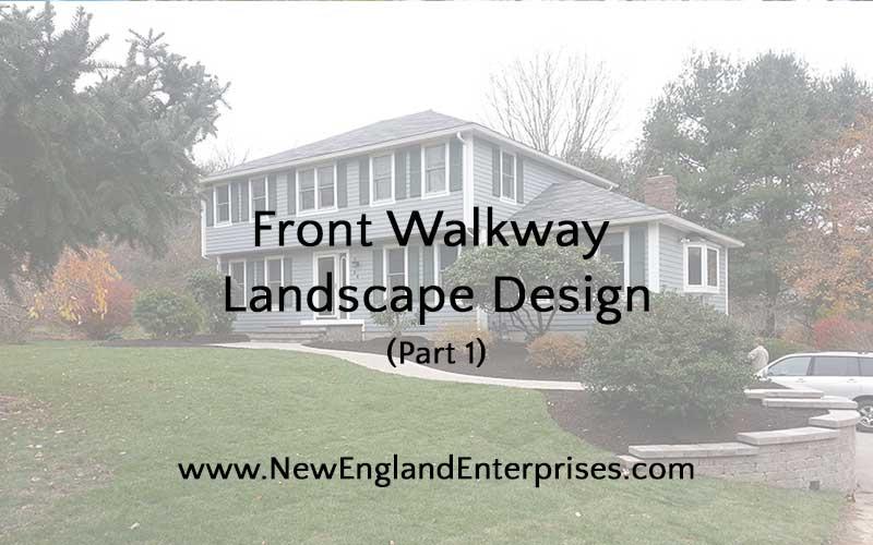 Front Walkway Landscape Design