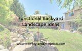 Functional Backyard Landscape Ideas