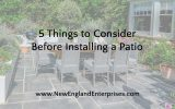 5 Things to Consider Before Installing a Patio