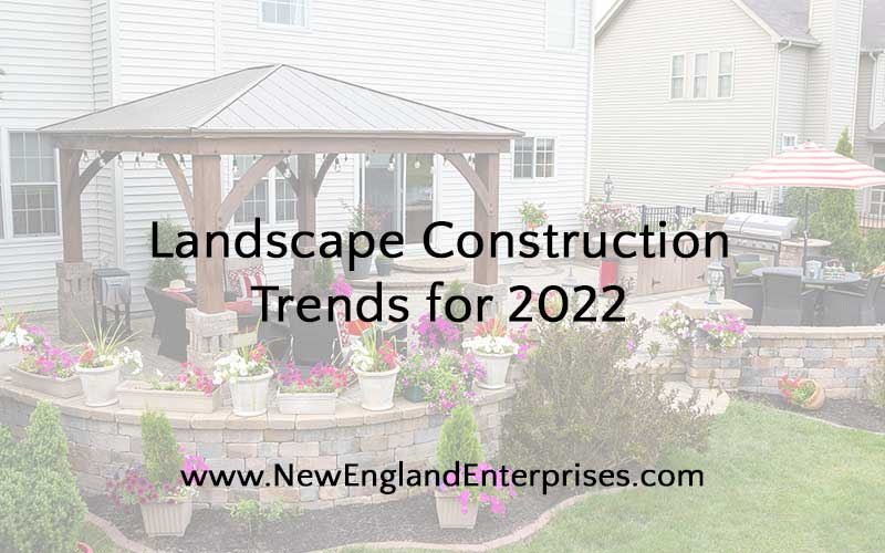 Landscape Construction Trends for 2019