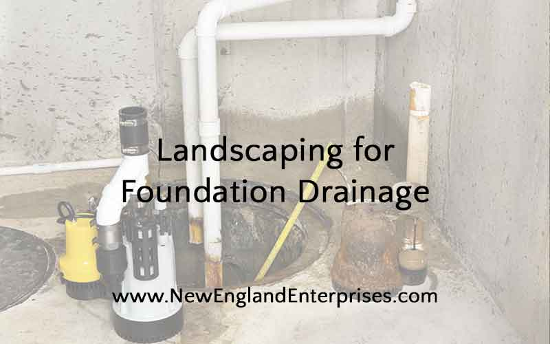 Landscaping for Foundation Drainage