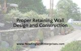 Proper Retaining Wall Design and Construction