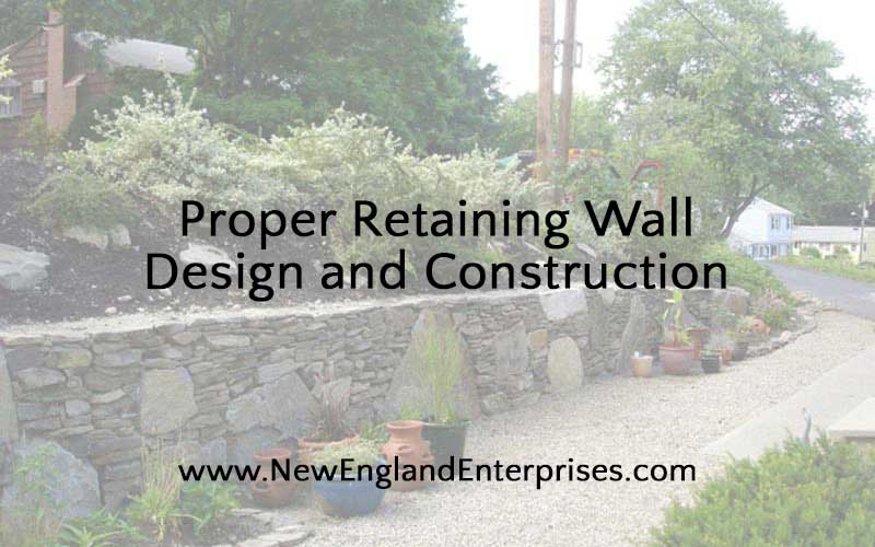 Retaining Wall Design and Proper Construction