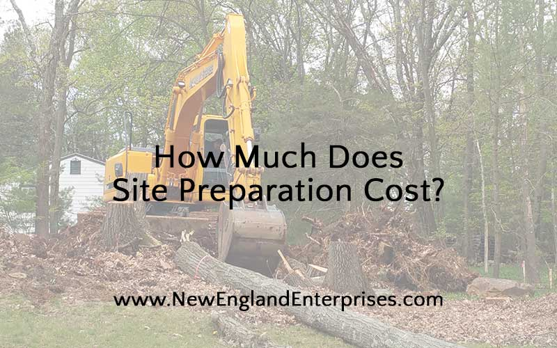 How Much Does Site Preparation Cost?
