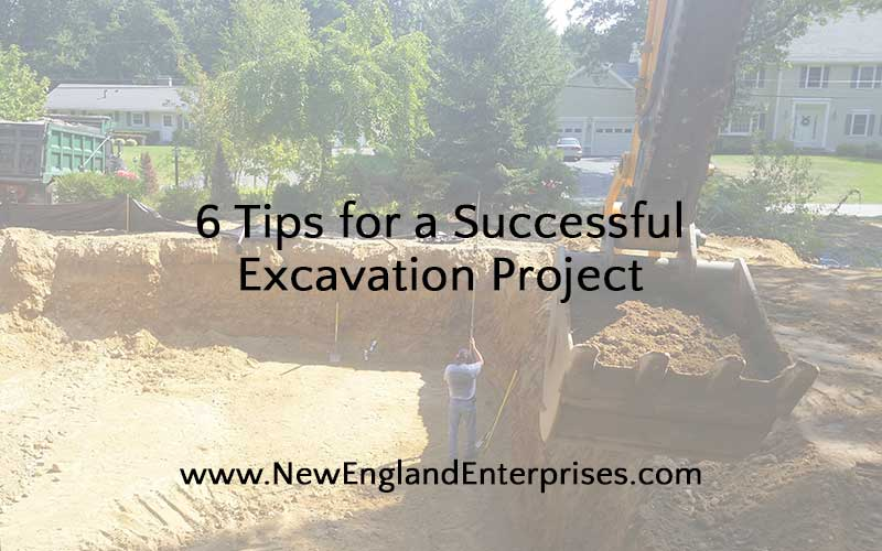 6 Tips for a Successful Excavation Project