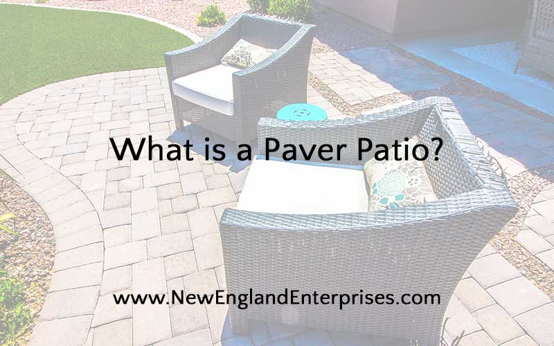 What is a paver patio?
